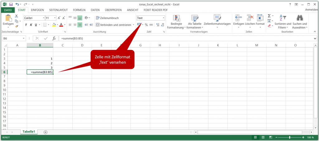 Excel rechnet nicht, weil die Formelzelle mit dem Format Text formatiert ist