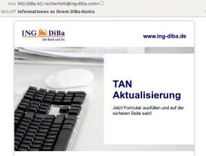 Die aktuellen Spam E-Mails von ING-DiBa sind kaum noch als solche zu identifizieren.